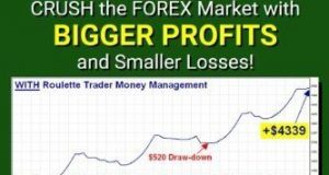 Forex Trading Money Management System:Crush the Forex Market with Bigger profits